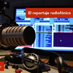 Reportaje radiofónico