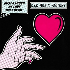 C+C Music Factory - Just A Touch Of Love (Dièse Club Remix)