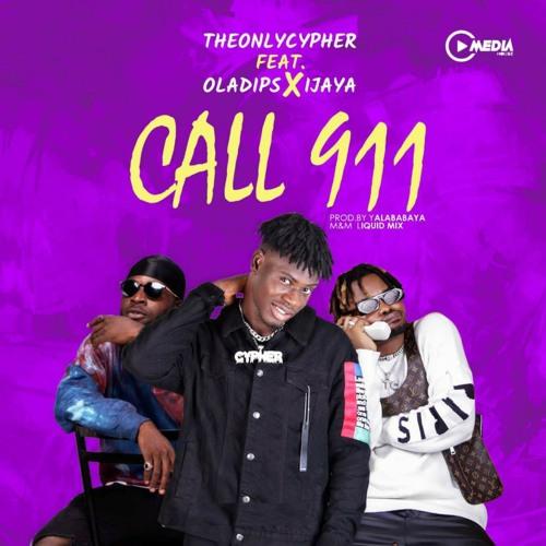Call 911 (feat. Ijaya & Oladips)