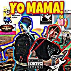 Yo Mama Feat. Lil Junior (Prod. Mathiastyner)