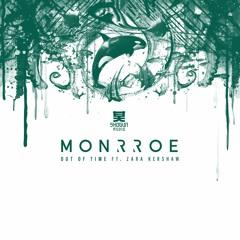 Monrroe - Out Of Time ft. Zara Kershaw