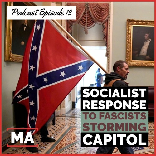 Socialist Response to Fascists Storming Capitol