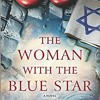 Download [PDF/ePub] Download The Woman With The Blue Star (Pam Jenoff) audiobook mp3 Mp3