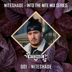 NITESHADE - INTO THE NITE MIX SERIES: 001 - NITESHADE