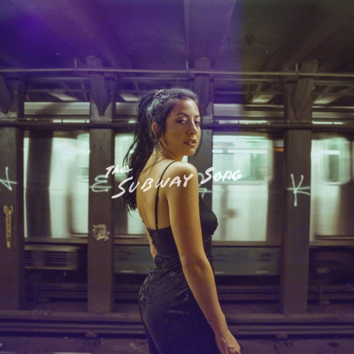 The Subway Song