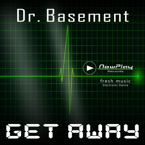 Dr. Basement - Get Away _ available from > 10th April < _ pre-listen cut