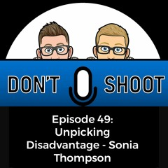 Unpicking Disadvantage - Sonia Thompson