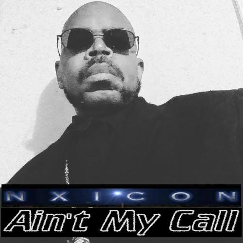 Ain't My Call
