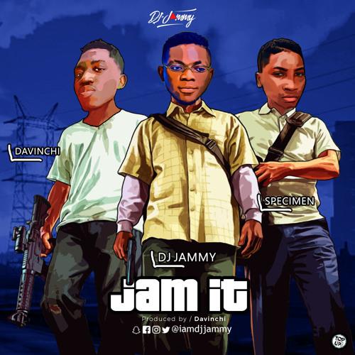 Dj Jammy - Jam It (feat. Specimen & Davinchi)