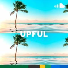 Feel-Good Reggae & Tropical Pop: Upful
