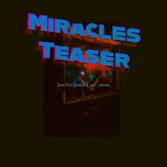 Miracles Teaser Jose Not Josè x luvhenry