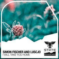 Simon Fischer & Luscjo - I Will Take You Home