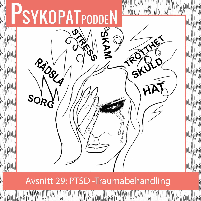 Avsnitt 29: PTSD- Traumabehandling