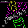 Mike WiLL Made-It - Drinks On Us (feat. Future & Swae Lee)
