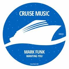 Mark Funk - Wanting You (Radio Edit) [CMS322]