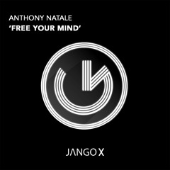 Anthony Natale - Free Your Mind (Original Mix)
