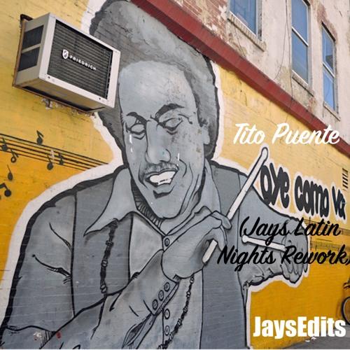 """TP - """"Oye Como Va""""  (Jays Latin Nights Rework) 7"""" Edit"""