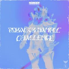 ☄ ROYALTY SAMPLE CHALLENGE ☄