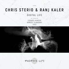 Chris Sterio & Ranj Kaler - Digital Life (TasZ Remix) [Another Life Music]