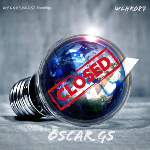 Oscar GS - Closed EP