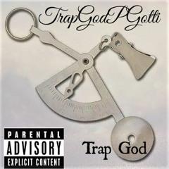 TrapGodPGotti x Trap God