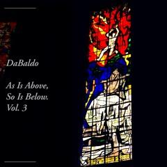 As Is Above So Is Below ~ Vol.3