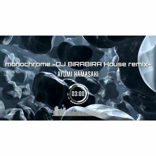 Ayumi Hamasaki - monochrome (DJ BIRABIRA House remix) #Ayumix2020