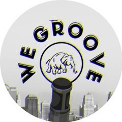 WE GROOVE -8/5/21