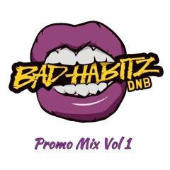 Bad Habitz Promo Mix Vol 1 May 2020