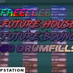 Free 60 Future House / Future Bounce Drum Fills