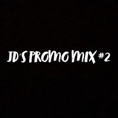 JD'S PROMO MIX #2