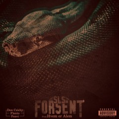 SLS - Forsent OG Version