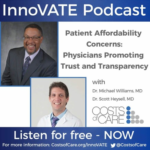 Patient Affordability Concerns: Physicians Promoting Trust and Transparency