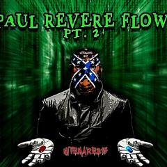 Paul Revere Flow Pt.2