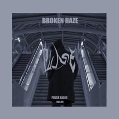 PULSE RADIO VOL.8: BROKEN HAZE