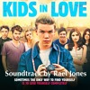 Kids in Love (Original Motion Picture Soundtrack)