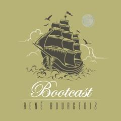 René Bourgeois - Bootcast #32