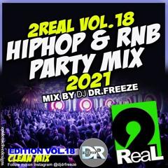 2real Vol.18 HipHop & Rnb Party Mix 2021 (clean mix)