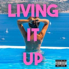 Living It Up (Prod. By Simon Hodapp)