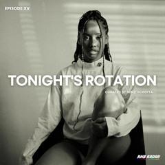 Tonight's Rotation XV (Minzi Roberta Takeover)