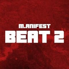 M.anifest - Beat 2 Challenge (Beat & Hook)