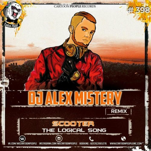 Scooter - The Logical Song (Alex Mistery Remix)[Free Download]