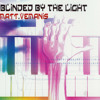 Blinded by the light - Radio edit
