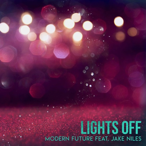 Lights Off (feat. Jake Niles)