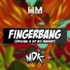 Download MDK - Fingerbang (Original & VIP Mix Mashup) Mp3
