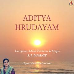Aaditya Hrudayam - Hymn dedicated to Sun - Contemporary Interpretation By S. J. Jananiy