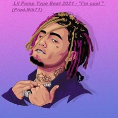 "Lil Pump Type Beat 2021 - ""I'm cool "" (Prod.Nik71)"
