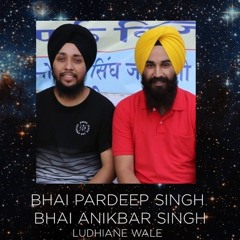 Bhai Pardeep Singh Bhai Anikbar Singh Ludhiane Wale | Raag Tukhari | Nirgun Rakh Leea |
