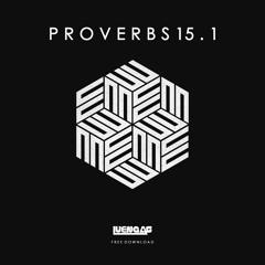 Luengas - Proverbs 15.1 [SET]