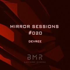 Mirror Sessions #020 - DEVREE
